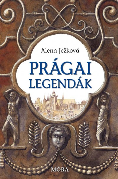 PRÁGAI LEGENDÁK