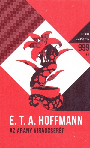 E. T. A. Hoffmann - Az arany vir�gcser�p