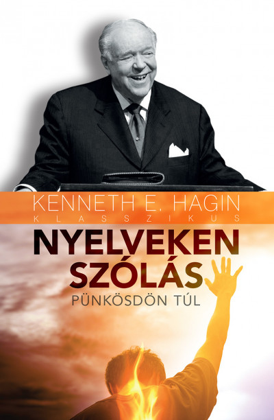 Kenneth E. Hagin - Nyelveken szólás
