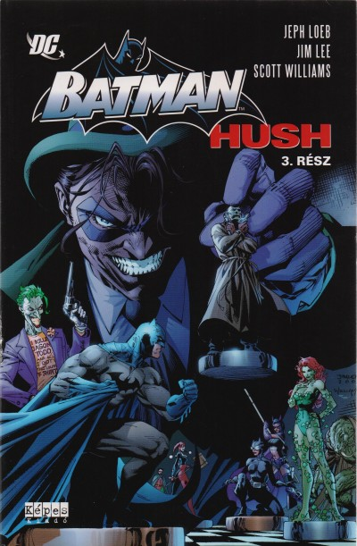 Jim Lee - Jeph Loeb - Scott Williams - Batman - Hush 3. rész