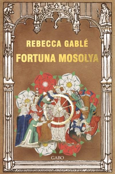 Rebecca Gablé - Fortuna mosolya