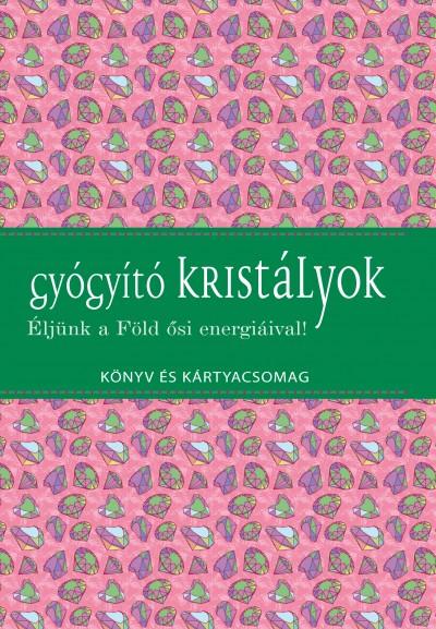 Tilly Lister - Koronczai-Fekete  (Szerk.) - Gyógyító kristályok