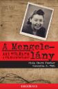 Veronika H. T�th - Viola Stern Fischer - A Mengele-l�ny