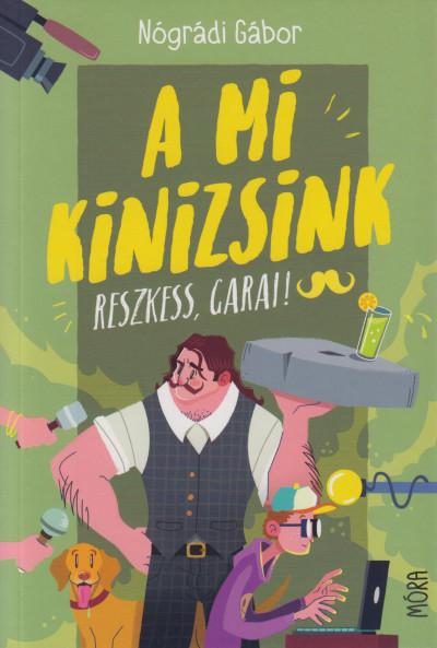 Nógrádi Gábor - A mi Kinizsink - Reszkess, Garai!
