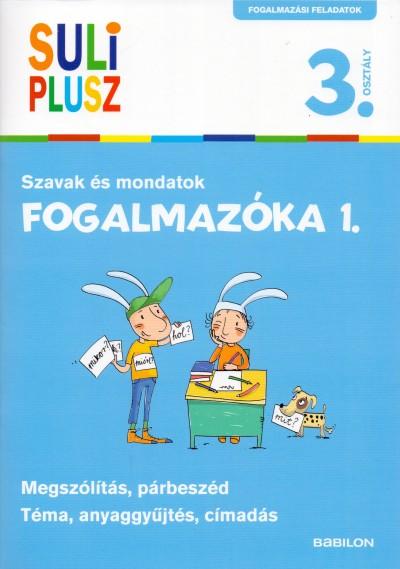 Bozsik Rozália  (Összeáll.) - Fogalmazóka 1.
