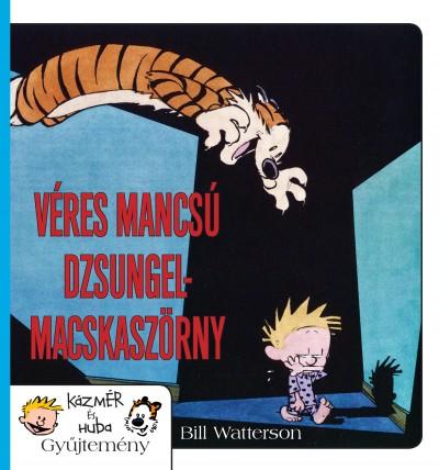 Bill Watterson - Véres mancsú dzsungelmacskaszörny
