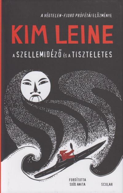 Kim Leine - A szellemidéző és a tiszteletes