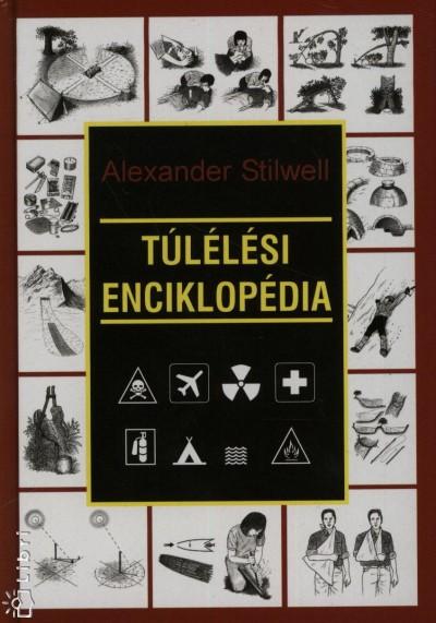 Alexander Stilwell - Túlélési enciklopédia