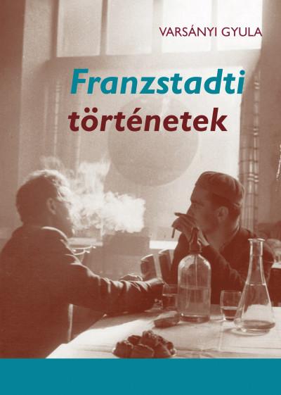 Varsányi Gyula - Franzstadti történetek