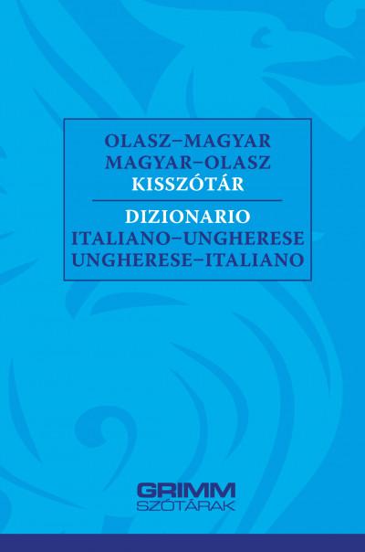 Hessky Eszter  (Szerk.) - Iker Bertalan  (Szerk.) - Olasz-magyar, magyar-olasz kisszótár