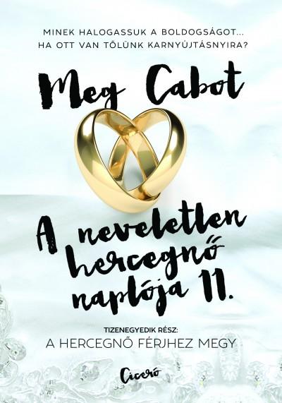 Meg Cabot - A neveletlen hercegnő naplója 11.