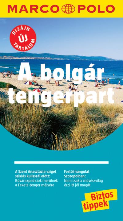 - A bolgár tengerpart - Marco Polo - ÚJ TARTALOMMAL!