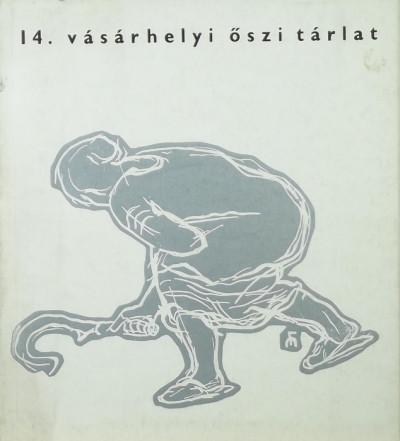 Katona László  (Szerk.) - 14. vásárhelyi őszi tárlat