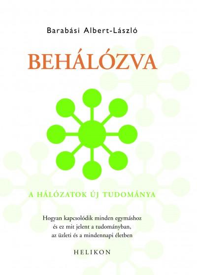 Barabási Albert-László - Behálózva