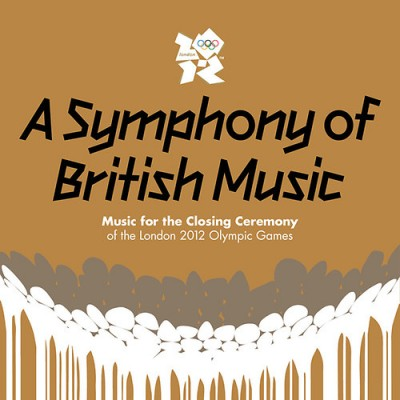 - A Symphony Of British Music - Music For The Closing Ceremony Of The London 2012 Olympic Games