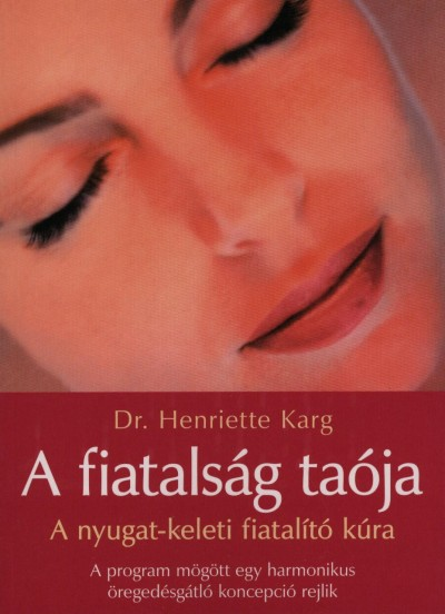 Dr. Henriette Karg - A fiatalság taója