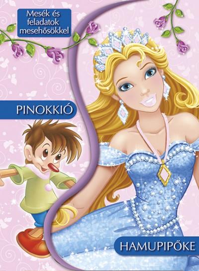 - Mesék és feladatok mesehősökkel - Pinokkió - Hamupipőke