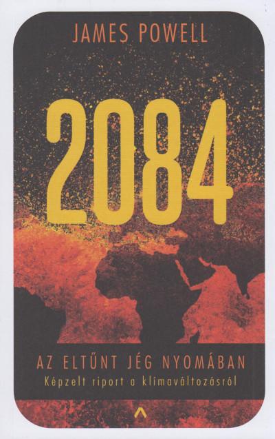 James Powell - 2084 - Az eltűnt jég nyomában