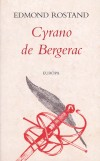 Edmond Rostand - Cyrano de Bergerac