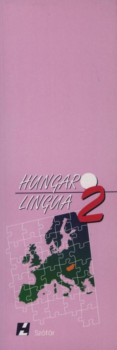 Kiss Tamás  (Összeáll.) - Hungarolingua 2. - Szótár füzet