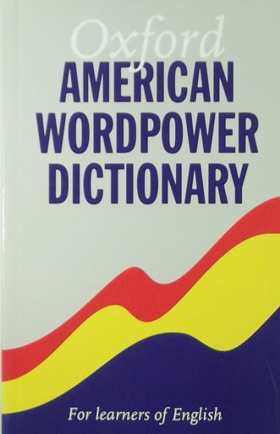 - Oxford American Wordpower Dictionary
