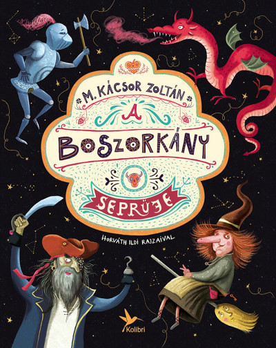 M. Kácsor Zoltán - A boszorkány seprűje