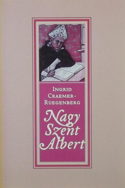 Ingrid Craemer-Ruegenberg - Nagy Szent Albert