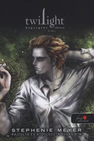 Stephenie Meyer - Twilight képregény - Alkonyat - 2. rész