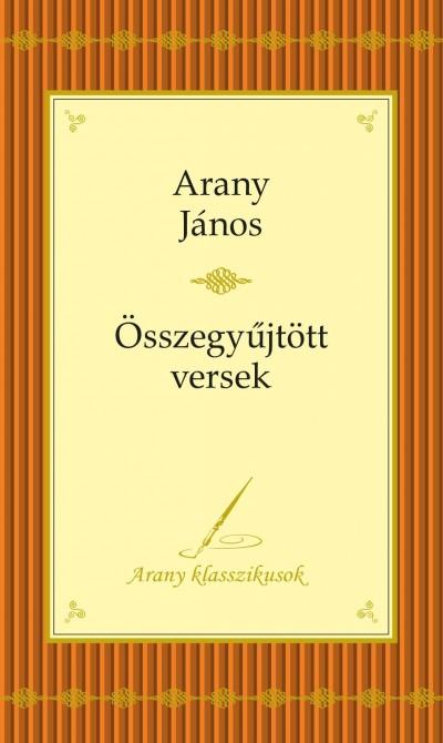 - Arany János - Összegyűjtott versek