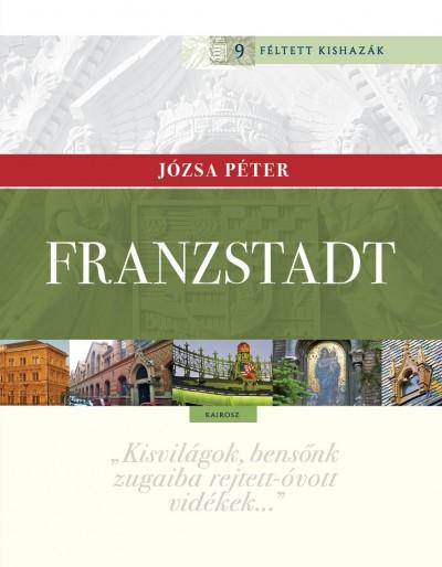 Józsa Péter - Franzstadt