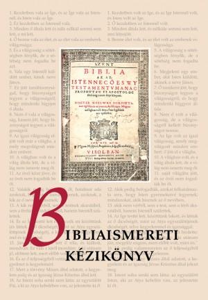 Pecsuk Ott� (Szerk.) - Bibliaismereti k�zik�nyv