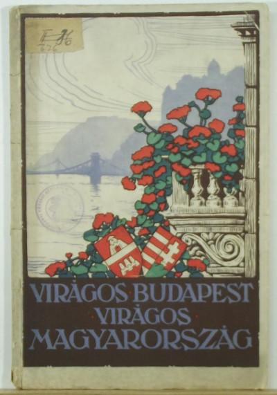 - Virágos Budapest - Virágos Magyarország