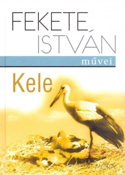 Fekete István - Kele