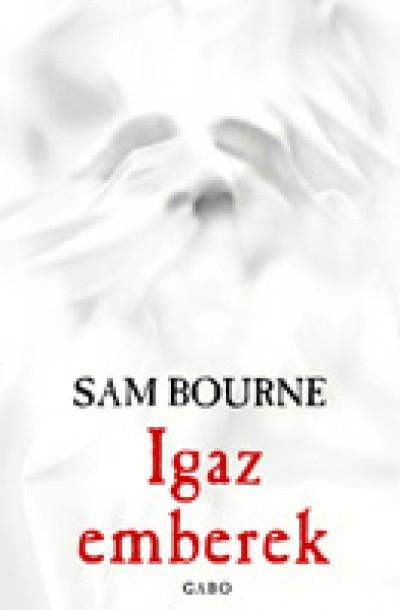 Sam Bourne - Igaz emberek
