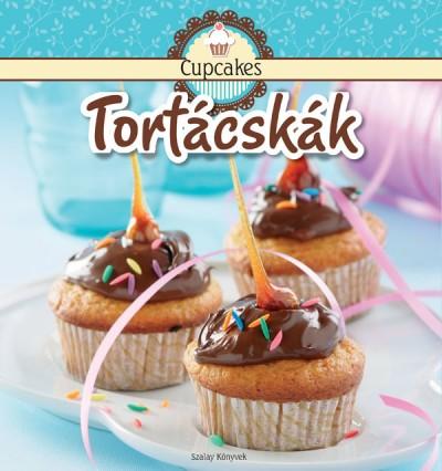 Nagy Mária  (Szerk.) - Cupcakes - Tortácskák