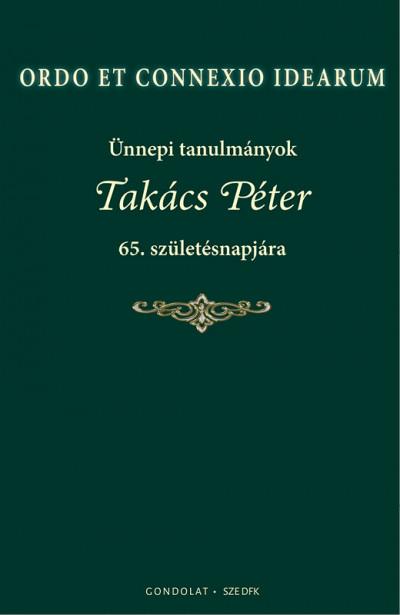 Szigeti Péter  (Szerk.) - Ordo Et Connexio Idearum