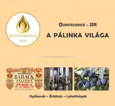 Takács László  (Szerk.) - A pálinka világa - Quintessence 2018