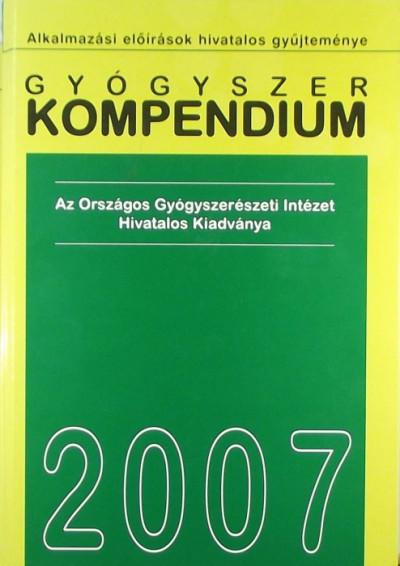 Dr. Borvendég János  (Szerk.) - Gyógyszer kompendium 2007