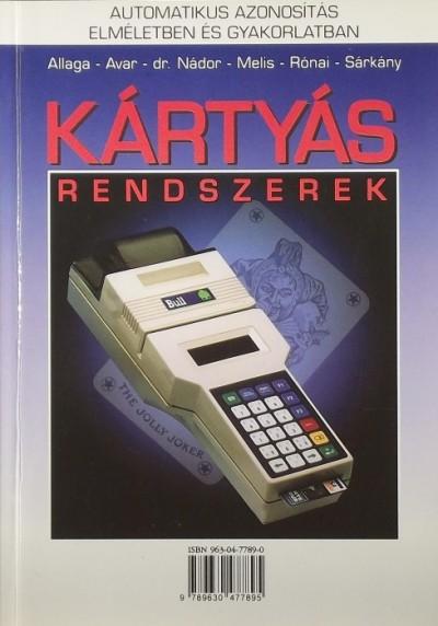 Allaga Gyula - Avar Gábor - Melis Zoltán - Nádor György - Rónai Tibor - Sárkány Márta - Kártyás rendszerek
