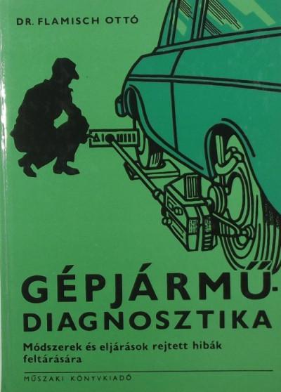 Flamisch Ottó - Gépjármű-diagnosztika