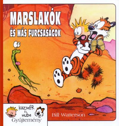 Bill Watterson - Marslakók és más furcsaságok