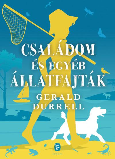 Gerald Durrell - Családom és egyéb állatfajták