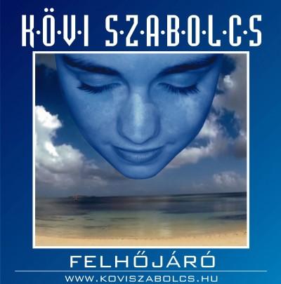 Kövi Szabolcs - Felhőjáró - CD