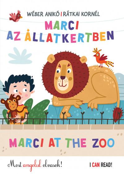 Rátkai Kornél - Wéber Anikó - Marci az Állatkertben - Marci at the Zoo