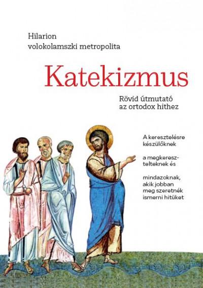 Hilarion Alfejev - Katekizmus