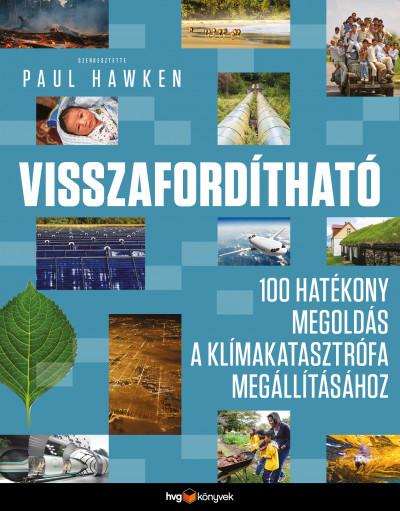 Paul Hawken  (Szerk.) - Visszafordítható