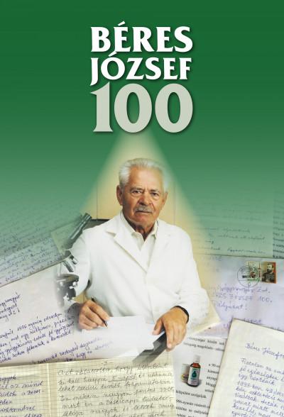 Béres Klára  (Összeáll.) - Béres József 100