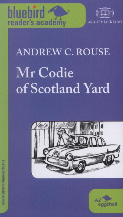 Andrew C. Rouse - Mr Codie of Scotland Yard