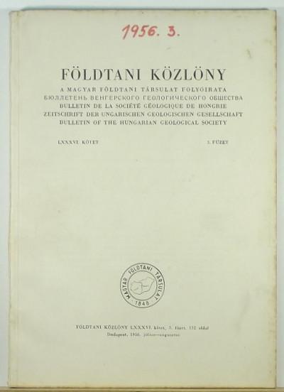 - Földtani Közlöny LXXXVI. kötet 3. füzet