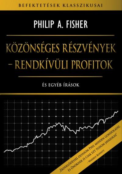 Philip A. Fisher - Közönséges részvények - Rendkívüli profitok